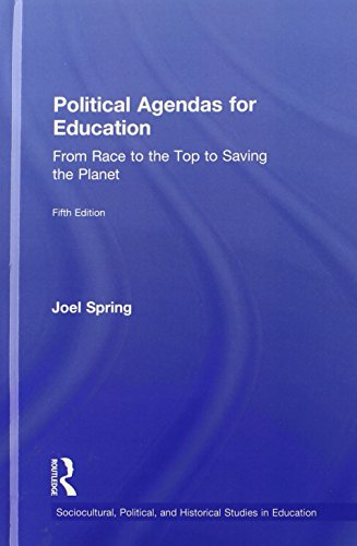 9780415828147: Political Agendas for Education: From Race to the Top to Saving the Planet (Sociocultural, Political, and Historical Studies in Education)