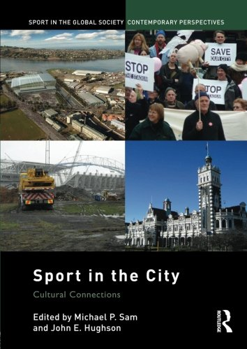 9780415828208: Sport in the City: Cultural Connections (Sport in the Global Society)