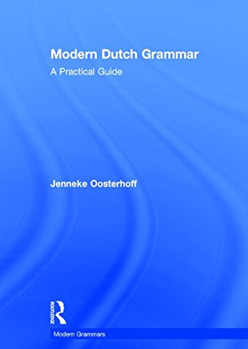 9780415828406: Modern Dutch Grammar: A Practical Guide