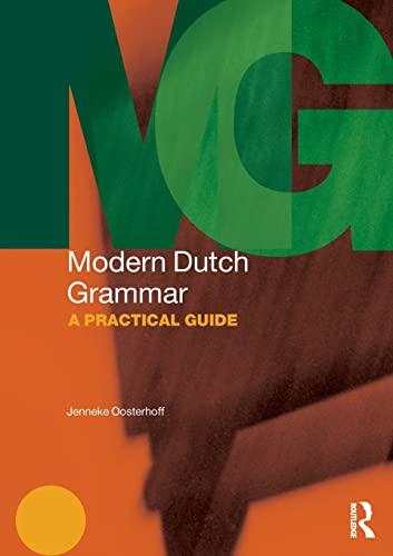 9780415828413: Modern Dutch Grammar: A Practical Guide