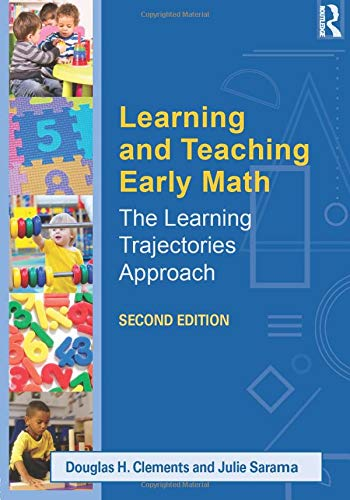 9780415828505: Learning and Teaching Early Math: The Learning Trajectories Approach (Studies in Mathematical Thinking and Learning Series)