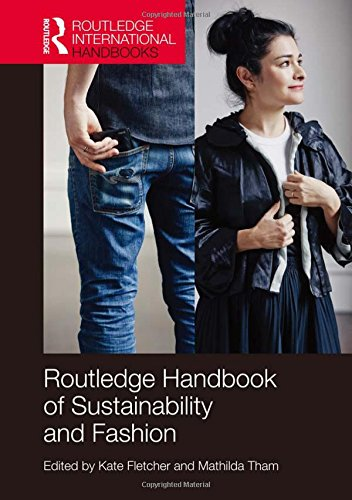 9780415828598: Routledge Handbook of Sustainability and Fashion