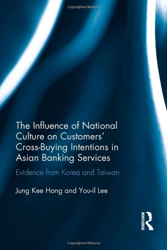 The Influence of National Culture on Customers' Cross-Buying Intentions in Asian Banking ...