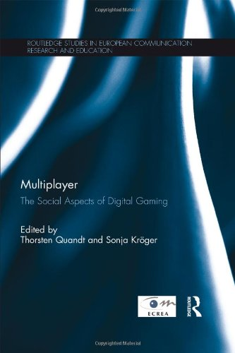 9780415828857: Multiplayer: The Social Aspects of Digital Gaming (Routledge Studies in European Communication Research and Education)