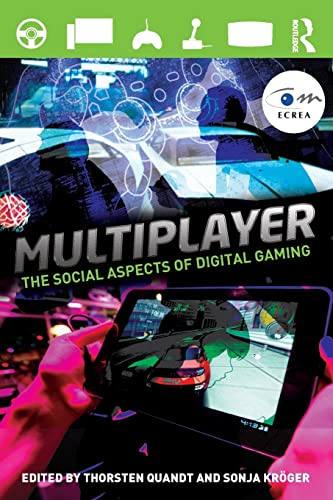 9780415828864: Multiplayer: The Social Aspects of Digital Gaming (Routledge Studies in European Communication Research and Education)
