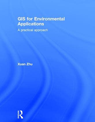 9780415829069: GIS for Environmental Applications: A practical approach