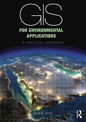 9780415829076: GIS for Environmental Applications: A practical approach
