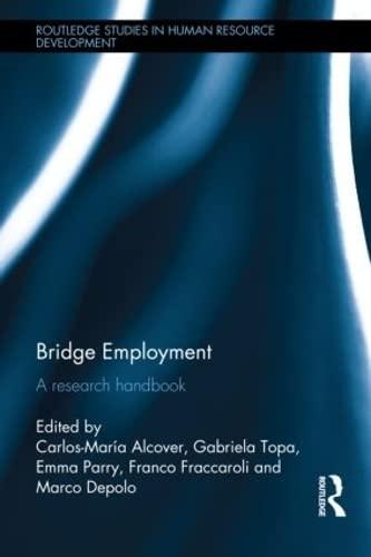 9780415829090: Bridge Employment: A Research Handbook