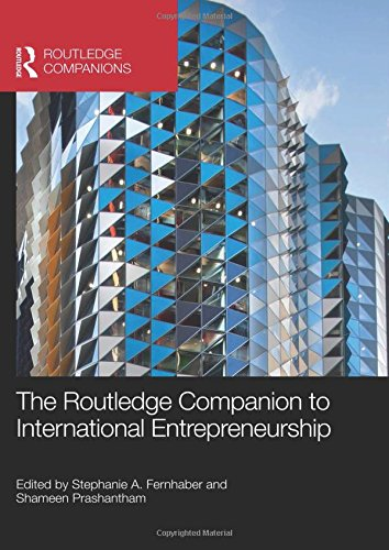 Routledge Companion to International Entrepreneurship (Hardcover): Stephanie A. Fernhaber