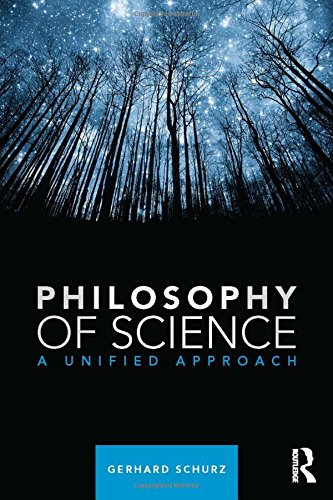 9780415829342: Philosophy of Science: A Unified Approach