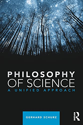 9780415829366: Philosophy of Science: A Unified Approach