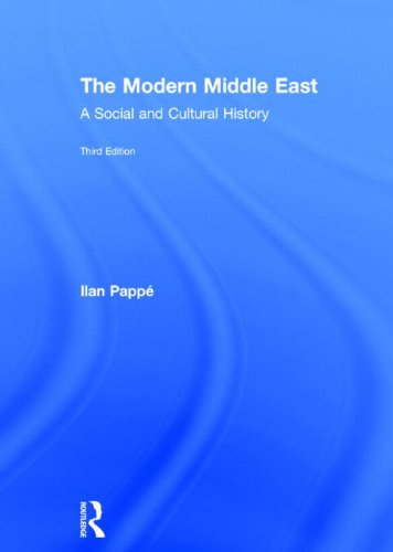 The Modern Middle East: A Social and: Ilan PappÃ