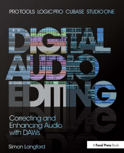 9780415829588: Digital Audio Editing: Correcting and Enhancing Audio in Pro Tools, Logic Pro, Cubase, and Studio One
