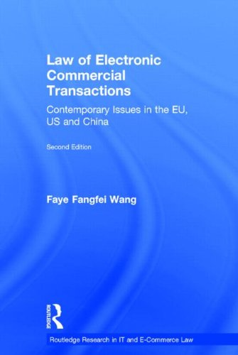 9780415829717: Law of Electronic Commercial Transactions: Contemporary Issues in the EU, US and China
