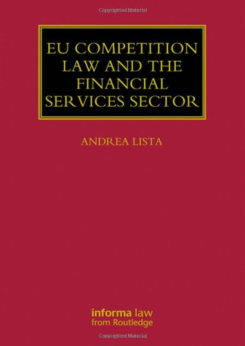 9780415830539: EU Competition Law and the Financial Services Sector (Lloyd's Commercial Law Library)