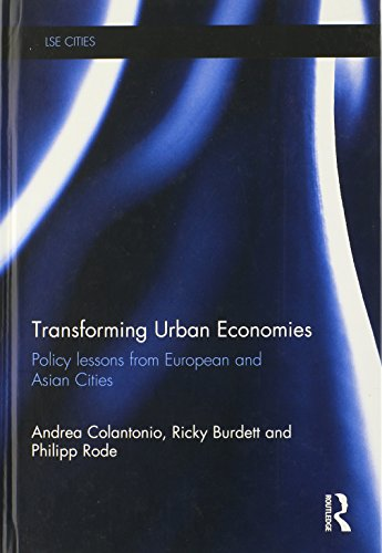 9780415830577: Transforming Urban Economies: Policy Lessons from European and Asian Cities