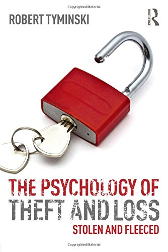 9780415830881: The Psychology of Theft and Loss: Stolen and Fleeced