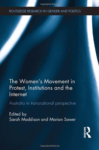 9780415830904: The Women's Movement in Protest, Institutions and the Internet: Australia in transnational perspective
