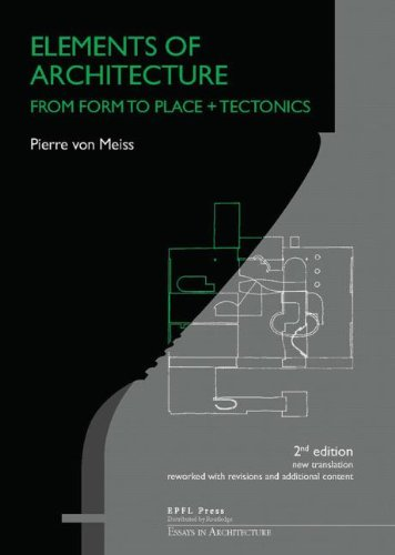 9780415831253: Elements of Architecture: From Form to Place