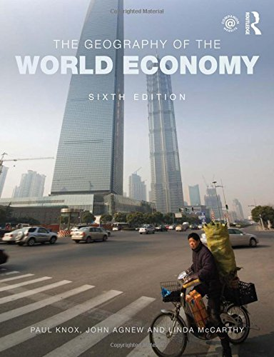 9780415831284: The Geography of the World Economy