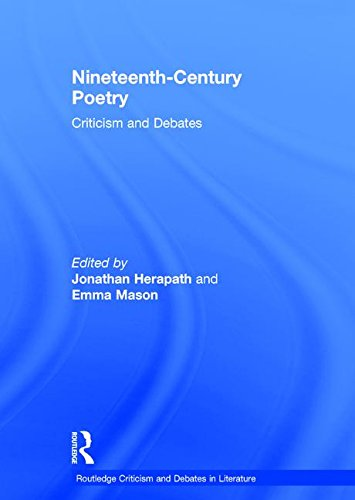 9780415831291: Nineteenth-Century Poetry: Criticism and Debates (Routledge Criticism and Debates in Literature)