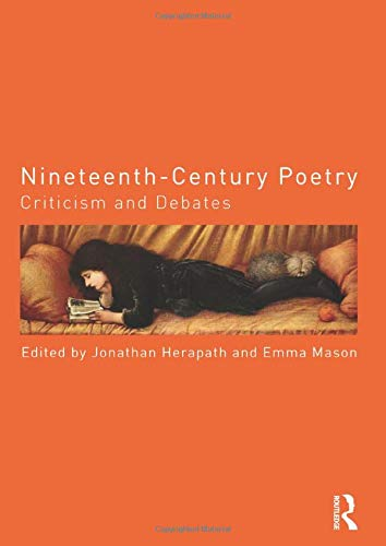 9780415831307: Nineteenth-Century Poetry: Criticism and Debates (Routledge Criticism and Debates in Literature)