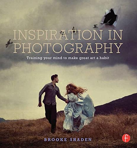 9780415831376: Inspiration in Photography: Training your mind to make great art a habit