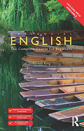 9780415831406: Colloquial English: The Complete Course for Beginners