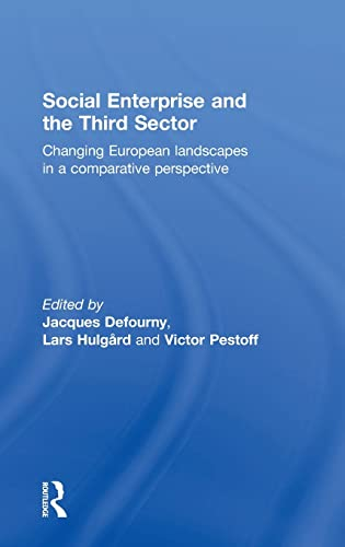 9780415831550: Social Enterprise and the Third Sector: Changing European Landscapes in a Comparative Perspective