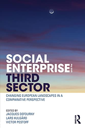 9780415831567: Social Enterprise and the Third Sector: Changing European Landscapes in a Comparative Perspective