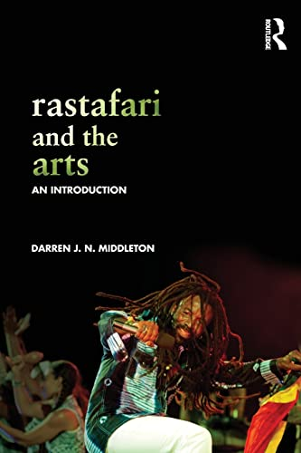 9780415831895: Rastafari and the Arts: An Introduction