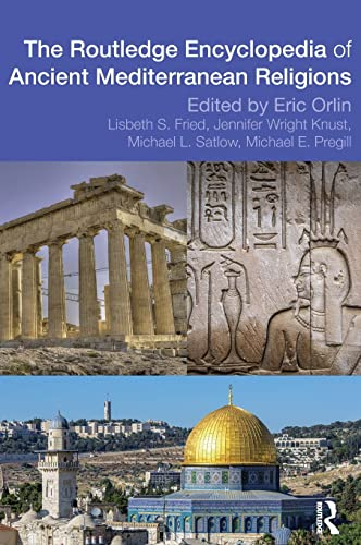 Routledge Encyclopedia of Ancient Mediterranean Religions (Hardback)