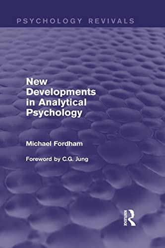 9780415832007: New Developments in Analytical Psychology (Psychology Revivals) (Volume 12)