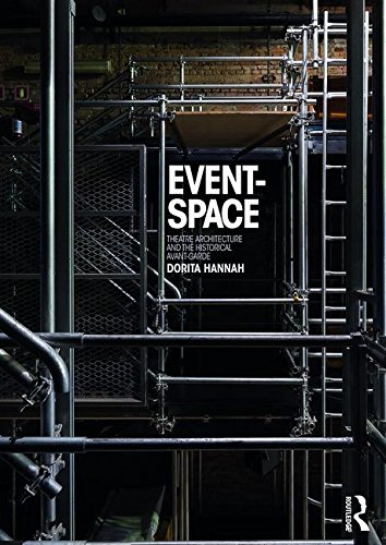 9780415832175: Event-Space: Theatre Architecture and the Historical Avant-Garde