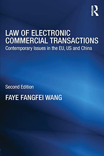 9780415832243: Law of Electronic Commercial Transactions: Contemporary Issues in the EU, US and China