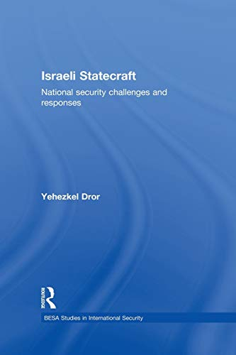 9780415832311: Israeli Statecraft: National Security Challenges and Responses (Besa Studies in International Security)