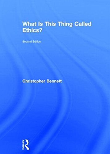 9780415832328: What is this thing called Ethics?
