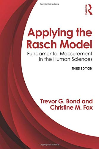 9780415833424: Applying the Rasch Model: Fundamental Measurement in the Human Sciences, Third Edition