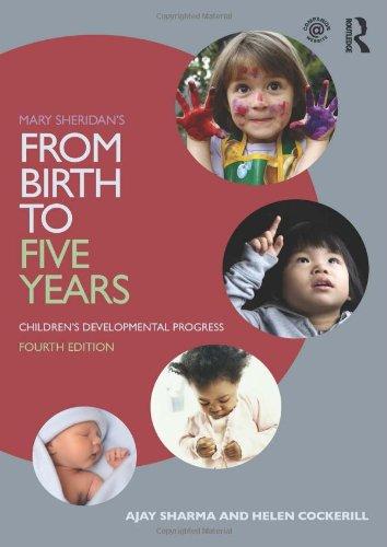 From Birth to Five Years SET: Mary: Sharma, Ajay, Cockerill,