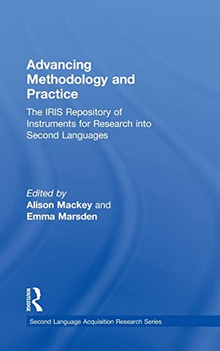9780415833639: Advancing Methodology and Practice: The IRIS Repository of Instruments for Research into Second Languages (Second Language Acquisition Research Series)
