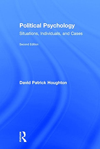 9780415833653: Political Psychology: Situations, Individuals, and Cases