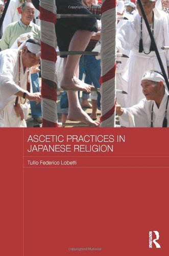 9780415833752: Ascetic Practices in Japanese Religion (Japan Anthropology Workshop Series)