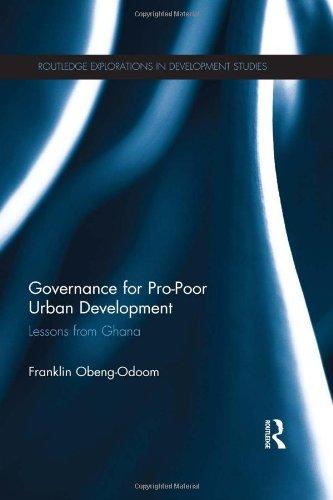 9780415833769: Governance for Pro-Poor Urban Development: Lessons from Ghana (Routledge Explorations in Development Studies)