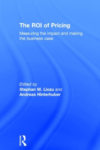 9780415833790: The ROI of Pricing: Measuring the Impact and Making the Business Case