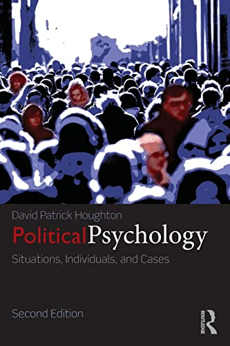 9780415833820: Political Psychology: Situations, Individuals, and Cases