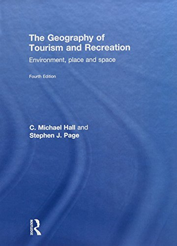 9780415833981: The Geography of Tourism and Recreation: Environment, Place and Space