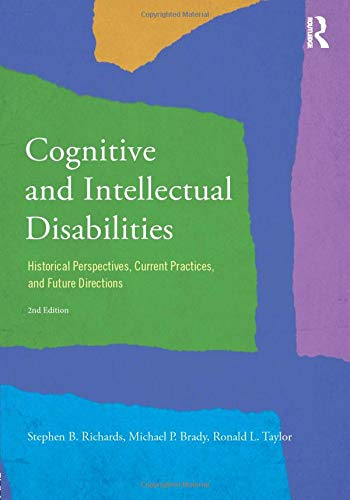 9780415834681: Cognitive and Intellectual Disabilities: Historical Perspectives, Current Practices, and Future Directions