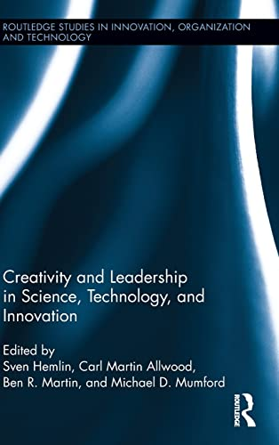 9780415834841: Creativity and Leadership in Science, Technology, and Innovation (Routledge Studies in Innovation, Organizations and Technology)