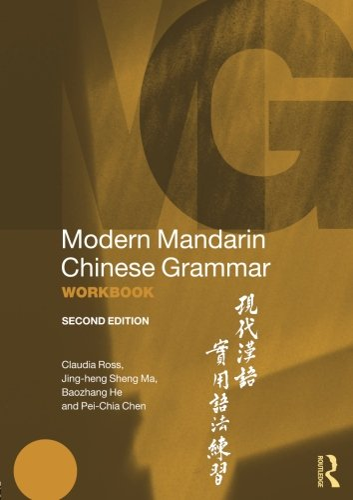 9780415834889: Modern Mandarin Chinese Grammar Workbook (Volume 1)