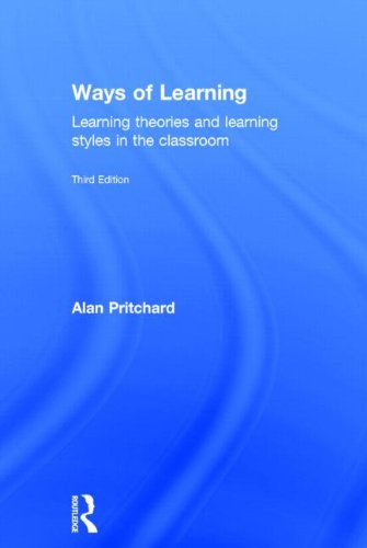 9780415834926: Ways of Learning: Learning theories and learning styles in the classroom (David Fulton Books)